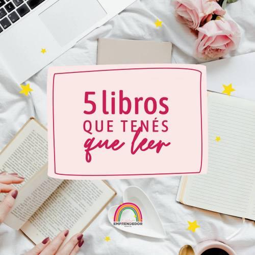 5 Libros que tenes que leer